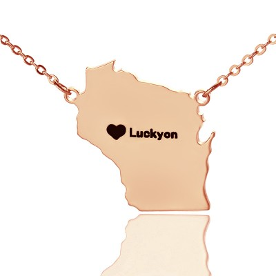 Custom Wisconsin State Shaped Necklaces With Heart Name Rose Gold - Custom Jewellery By All Uniqueness